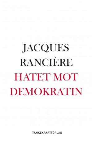 Hatet mot demokratin