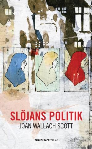 Slöjanspolitik_framsida_ny